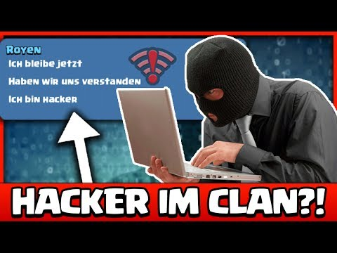 HACKER in MEINEM CLAN?! 😳😨 ★ Clash Royale deutsch