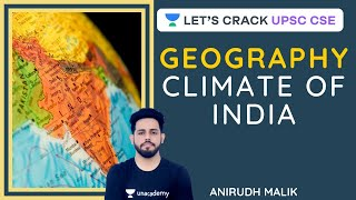 Climate of India   Geography   UPSC CSE/IAS 2020   Anirudh Malik