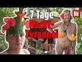 Nackt und mit wenig Essen: 7 Tage in der Nackedei-Tyrannei 🌴