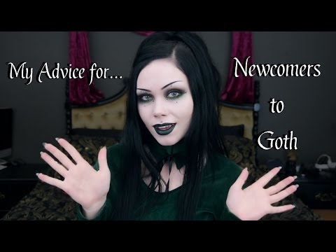 My Advice For Newcomers To Goth || A Quick Ramble Answering Common Questions