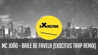 MC João Baile De Favela Exocitus Trap Remix