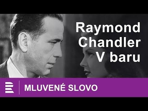Raymon Chandler V baru. Mluvené slovo CZ