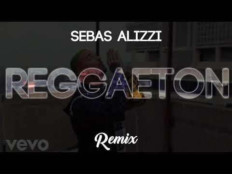 REGGAETON (Remix Reggaeton) ✖ Sebas Alizzi