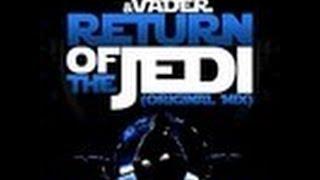 Darth & Vader - Return of the Jedi (I.Y.F.F.E. REMIX)