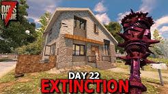 7 Days to Die: Extinction - Day 22 | 7 Days to Die (Alpha 19 Gameplay)