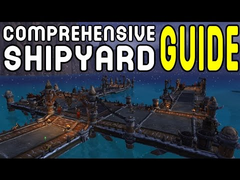 Comprehensive Shipyard Guide (WoD Patch 6.2 PTR)