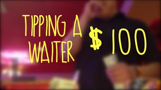 Tipping A Waiter $100 | Project Generous