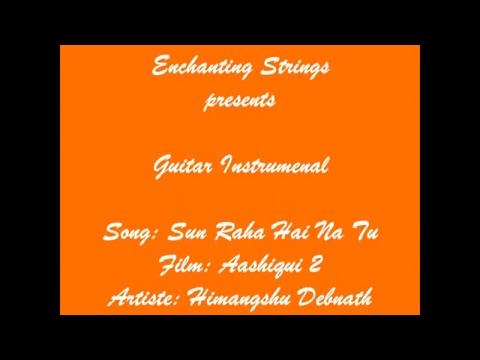 Sun Raha Hai Na Tu instrumental Aashiqui 2
