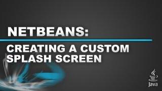 Netbeans Tutorial - Create a Splash Screen