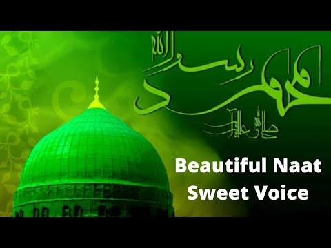 Beautiful Naat Sweet voice