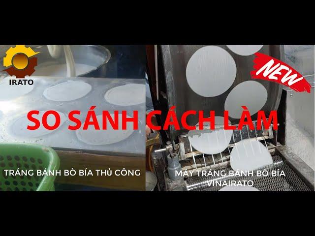 So Sánh Cách Tráng Bánh Bò Bía Bằng Tay Và Bằng Máy - Máy Làm Bánh Tráng Bò Bía | VINAIRATO