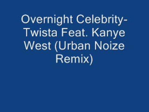 Overnight celebrity feat kanye west