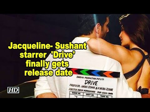 Jacqueline- Sushant starrer  'Drive' finally gets release date Mp3