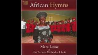 Mara Louw African Hymns -