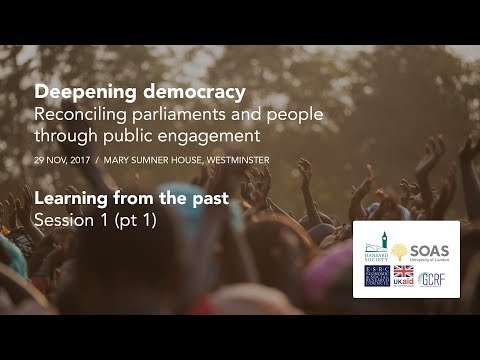 Deepening Democracy - Learning from the past (session 1, pt 1)