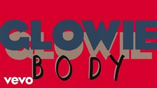Glowie - Body (Lyric Video) download or listen mp3