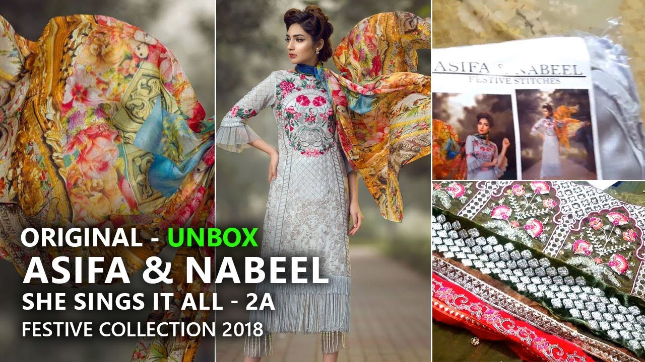 15870647dc Asifa & Nabeel She Sings It All - 2A Unboxing Festive 2018 - Pakistani  Branded Clothes