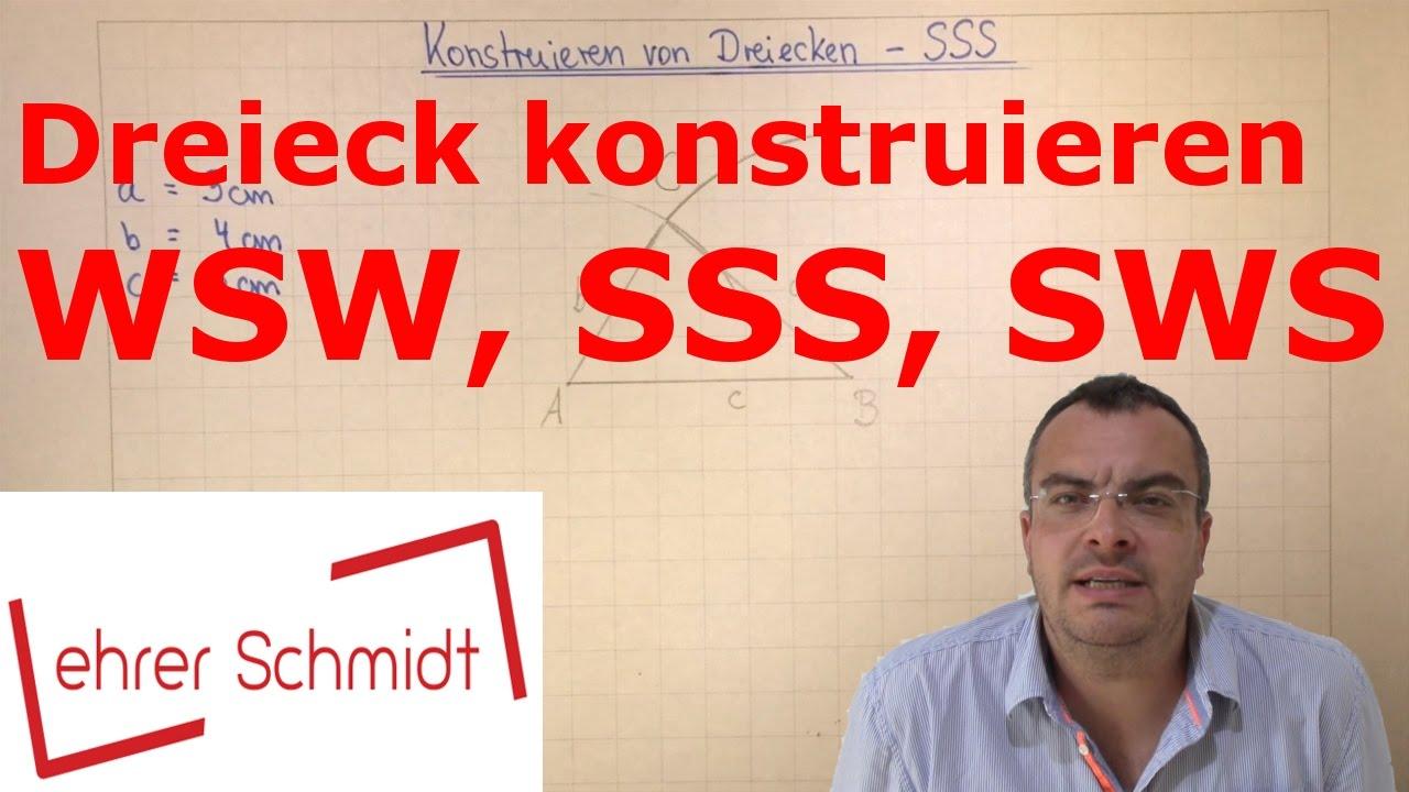Dreiecke konstruieren - SSS - SWS - WSW | Geometrie | Mathematik ...