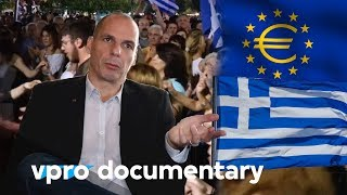 People, power and Varoufakis - (VPRO documentary - 2016)