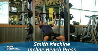 Smith Machine Incline Bench Press   Exercise Videos & Guides   Bodybuilding com