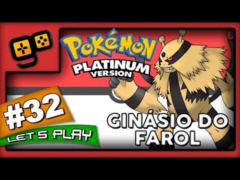 Let's Play: Pokémon Platinum - Parte 32 - Ginásio do Farol