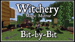 Witchery Bit-by-Bit: Magic Mirror