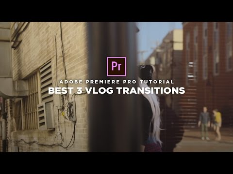 BEST 3 Vlog Transition Effects (Adobe Premiere Pro Tutorial)