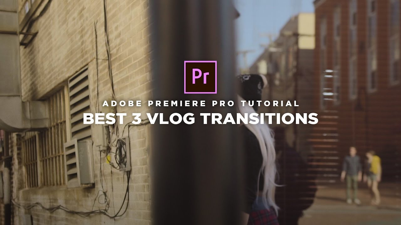 BEST 3 Vlog Transition Effects (Adobe Premiere Pro Tutorial)