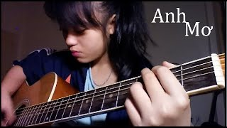 Anh mơ- Anh Khang- Guitar cover