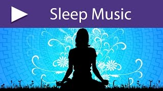 8 HOURS Deep Relaxing Music for Natural Sleep, Emotional Control, Meditation, Healthy Mind