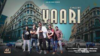 Yaari Full HD Chazz B New Punjabi Songs 2019 Latest Punjabi Songs Jass Records
