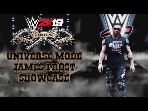 WWE2K19 - Southern Wrestling Federation Universe Mode - James Frost  Showcase