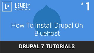 #1 - How To Install Drupal On Bluehost - Drupal 7 Tutorials