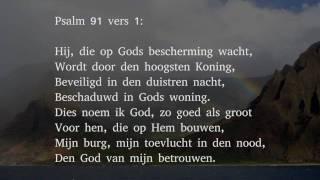 Psalm 91 vers 1 - Hij, die op Gods bescherming wacht