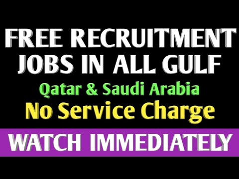 FREE RECRUITMENT JOBS IN GULF COUNTRIES. (29/12/2018)