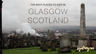 Glasgow | Best Places To Visit