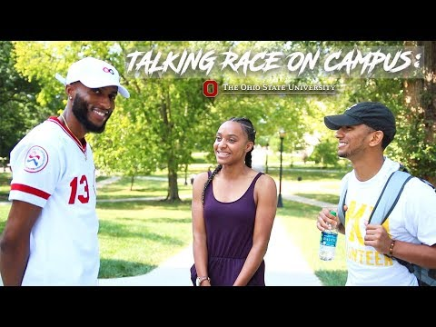TALKING RACE ON CAMPUS: THE OHIO STATE UNIVERSITY