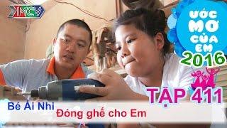 thien vuong giup do uoc mo dong ghe cho em - be ai nhi  uoc mo cua em  tap 411  31032016