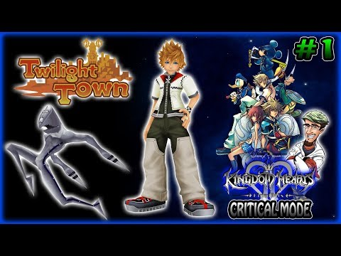 First Time Critical, Let's do This! ~ Kingdom Hearts 2 Critical Mode