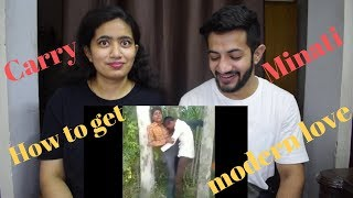 CARRYMINATI - HOW TO GET MODERN LOVE REACTION
