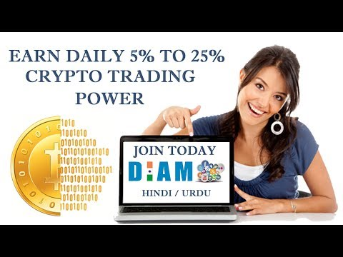 DIAM : CRYPTO TRADING COURSE in Hindi & Urdu Earn Daily Upto 5% to 25% of Your Investment 2017
