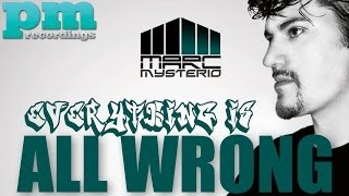Marc Mysterio ft. Dhany & Karl Wolf - Everything Is All Wrong (Bjornberg Remix)