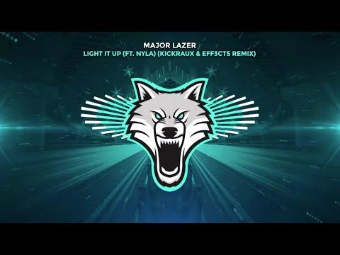 Major Lazer (feat. Nyla) - Light It Up (KickRaux & EFF3CTS Remix)