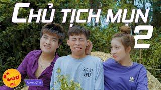 Chủ Tịch Mụn 2 (Tình Sầu Thiên Thu - Huynh Đệ À Parody) | Nhạc chế