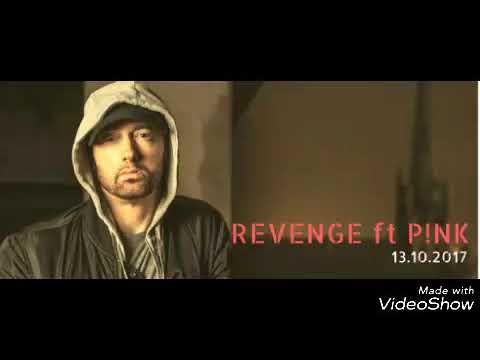 Pink Ft. Eminem - Revenge (official Audio)