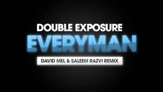Double Exposure - Everyman (David Mel & Saleem Razvi Remix) [Cover Art]