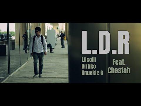 L.D.R (Official MV)