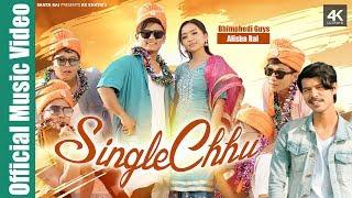 SINGLE CHHU   - Bhimphedi Guys ft. Alisha Rai   RK Khatri New Nepali Song  