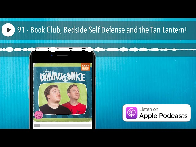 91 - Book Club, Bedside Self Defense and the Tan Lantern!