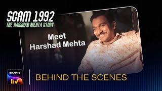 Scam 1992 - Meet Harshad Mehta | Behind The Scenes